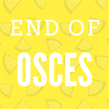 End of OSCEs Buttery Bash